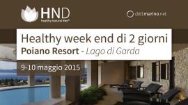 MM_News_HealtyWeekendPoianoMaggio2015